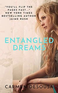 Entangled Dreams (The Southern Collection Book 3) - Published on Aug, 2014