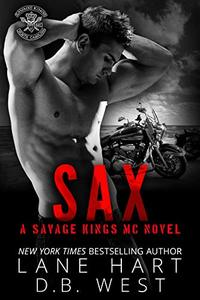 Sax (Savage Kings MC Book 9) - Published on Jul, 2019