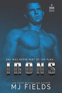 Irons: She Was Never Part Of The Plan (Norfolk Series Book 1) - Published on Oct, 2016