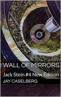 Wall of Mirrors: Jack Stein #4 New Edition - Published on Apr, 2018
