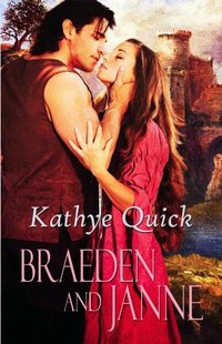 Braeden and Janne (Beyond Camelot, Brother Knights Book 2)