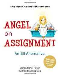 Angel on Assignment: Move over elf. It's time to share the shelf.