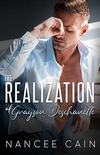 The Realization of Grayson Deschanelle (Pine Bluff Book 7) - Published on Jan, 2020