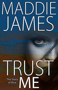 Trust Me: The Story of Blue