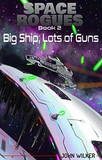 Space Rogues 2: Big Ship, Lots of Guns - Published on May, 2018