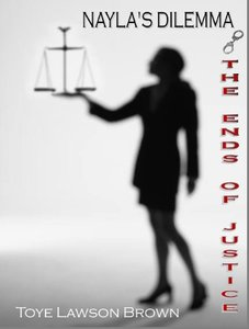 Nayla's Dilemma - The Ends of Justice (The Lofton Family Series)