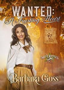 Wanted: A Trusting Heart (Silverpines Book 12)