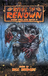 Rites of Renown: When Will You Rage II (World of Darkness)