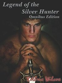 Legend of the Silver Hunter: Omnibus Edition - Published on Nov, 2017