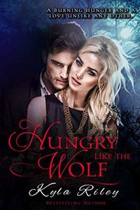 Hungry Like the Wolf: vampire werewolf cursed soulmate