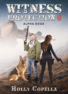 Witness Protection 6: Alpha Dogs