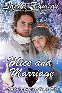Mice and Marriage (Love's Infestation Series Book 3)
