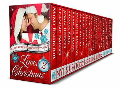 Love, Christmas - Movies You Love (The Holiday Series Book 2) - Published on Oct, 2018