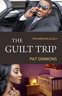 The Guilt Trip (The Jamieson Legacy Book 6)