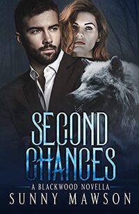 Second Chances: A Blackwood Novella