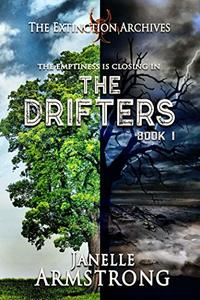 The Drifters (The Extinction Archives Book 1) - Published on Oct, 2018