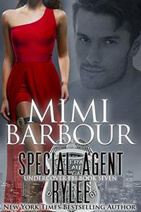 Special Agent Rylee (Undercover FBI Book 7)