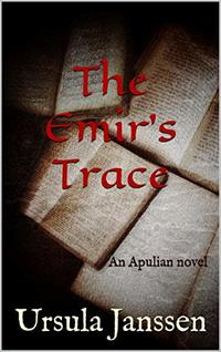 The Emir's Trace: An Apulian novel