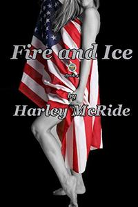 Fire and Ice (Taming Team TEN Book 4) - Published on Oct, 2013