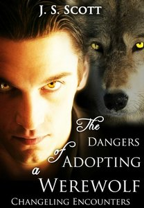 The Dangers Of Adopting A Werewolf (Changeling Encounters) - Published on May, 2012