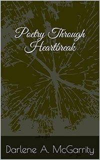 Poetry Through Heartbreak