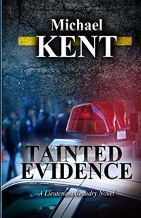 Tainted Evidence: A Lieutenant Beaudry Novel - Published on Dec, 2018