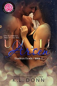 Until Arsen: Happily Ever Alpha (Daniels Family Book 1)
