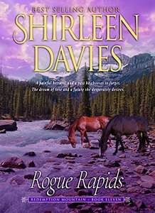 Rogue Rapids (Redemption Mountain Historical Western Romance Book 11) - Published on Jul, 2018