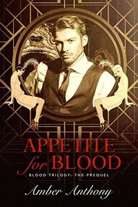 Appetite for Blood (The Blood Trilogy)