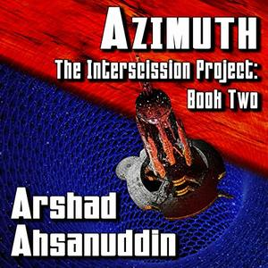 Azimuth: The Interscission Project, Book 2