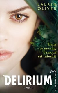 Delirium - Tome 1 (French Edition)