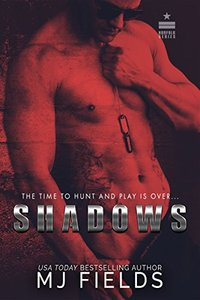 Shadows: The Time To Hunt And Play Is Over... (Norfolk Series Book 2) - Published on Nov, 2016