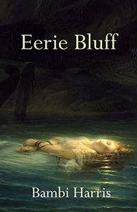 Eerie Bluff (The Ominous Trilogy Book 1)