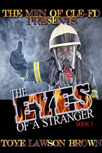 The Eyes Of A Stranger (The Men of CLE-FD Book 5)