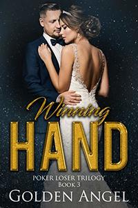 Winning Hand (Poker Loser Book 3) - Published on Jan, 2013