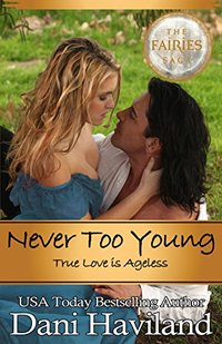 Never Too Young: True Love is Ageless