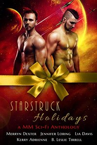 Starstruck Holidays: A MM Sci-Fi Holiday Romance Anthology