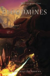 Bloodmines (The Blue Dragon's Geas, #3)