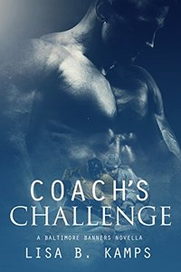 Coach's Challenge: A Baltimore Banners Intermission Novella