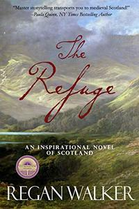 The Refuge: An Inspirational Novel of Scotland