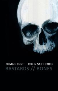 Bastards // Bones