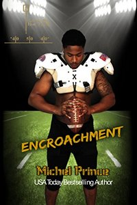 Encroachment (Love by the Yard Book 5)