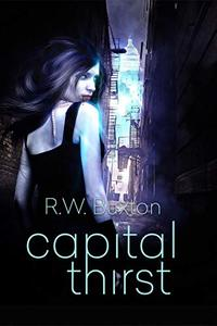 Capital Thirst (An Erin Kingsly Novel Book 1) - Published on Sep, 2019