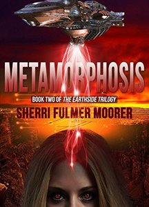 Metamorphosis, Book Two of The Earthside Trilogy