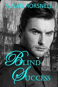 Blind Success (The Blind Series Book 2)