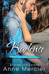 Kadence (Rockstar Book 9)