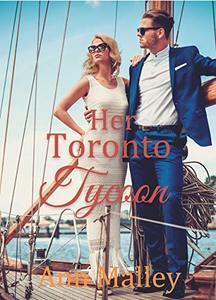Her Toronto Tycoon: Christian Contemporary Romance