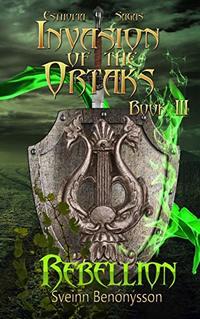 Invasion of the Ortaks: Book 3 Rebellinon