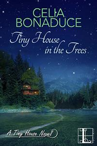 Tiny House in the Trees (A Tiny House Novel)