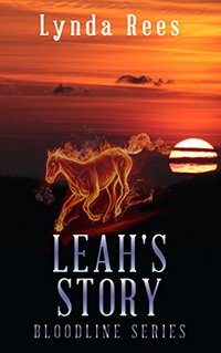 Leah's Story (The Bloodline Series Book 7) - Published on Nov, 2017